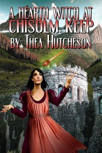 Book Cover: A Hearth Witch at Chisolm Keep