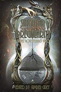 Book Cover: Singular Irregularity: Time Travel Gone Terribly Wrong