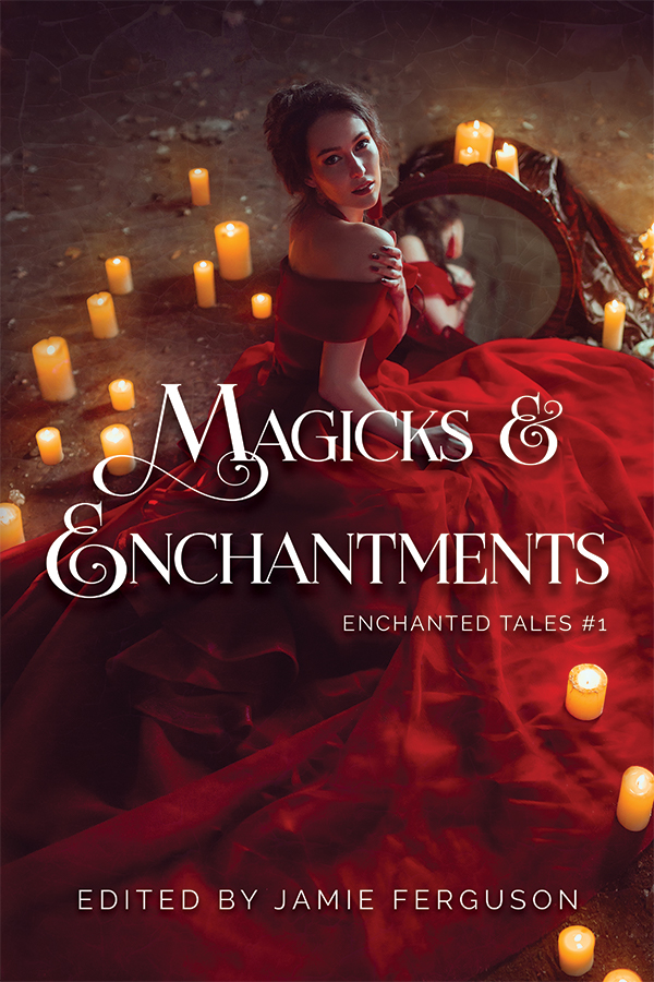 Book Cover: Magick & Enchantments